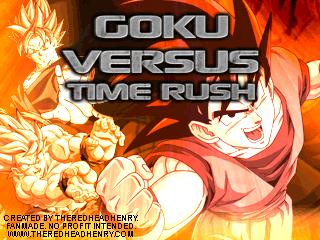 Goku Versus: Time Rush